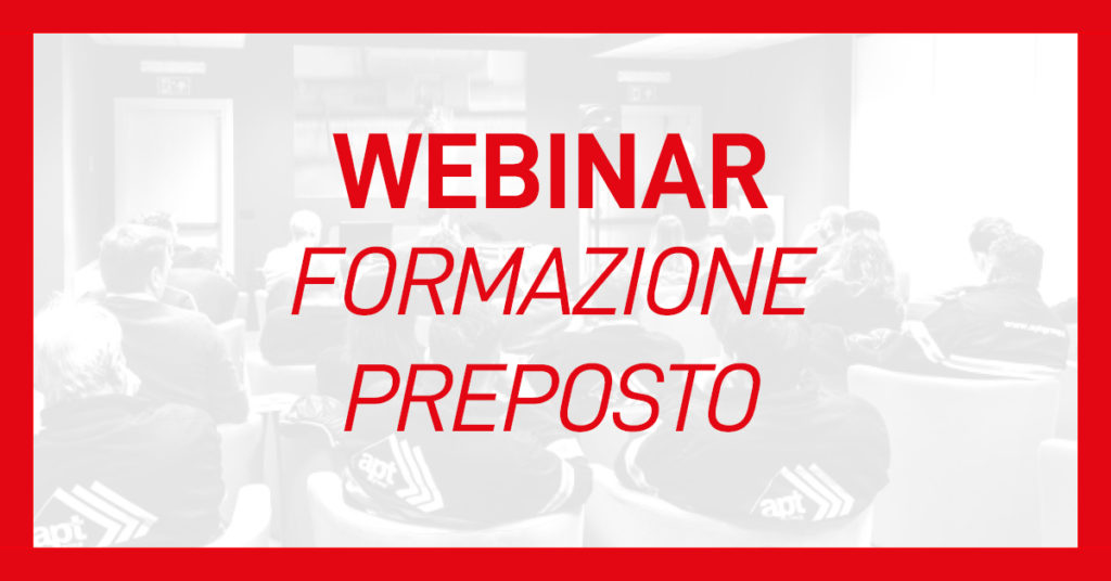 evento-webinar-formazione-preposti-apt-safety-group