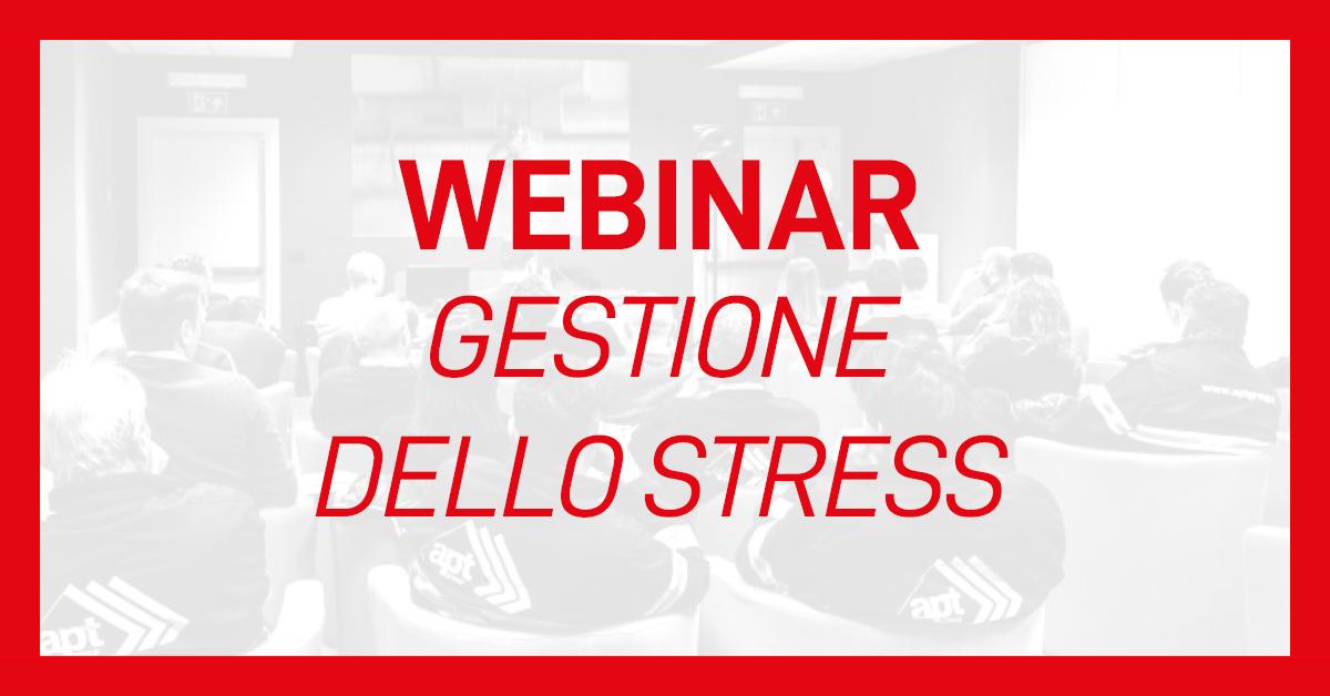 evento-webinar-gestione-stress-apt-safety-group
