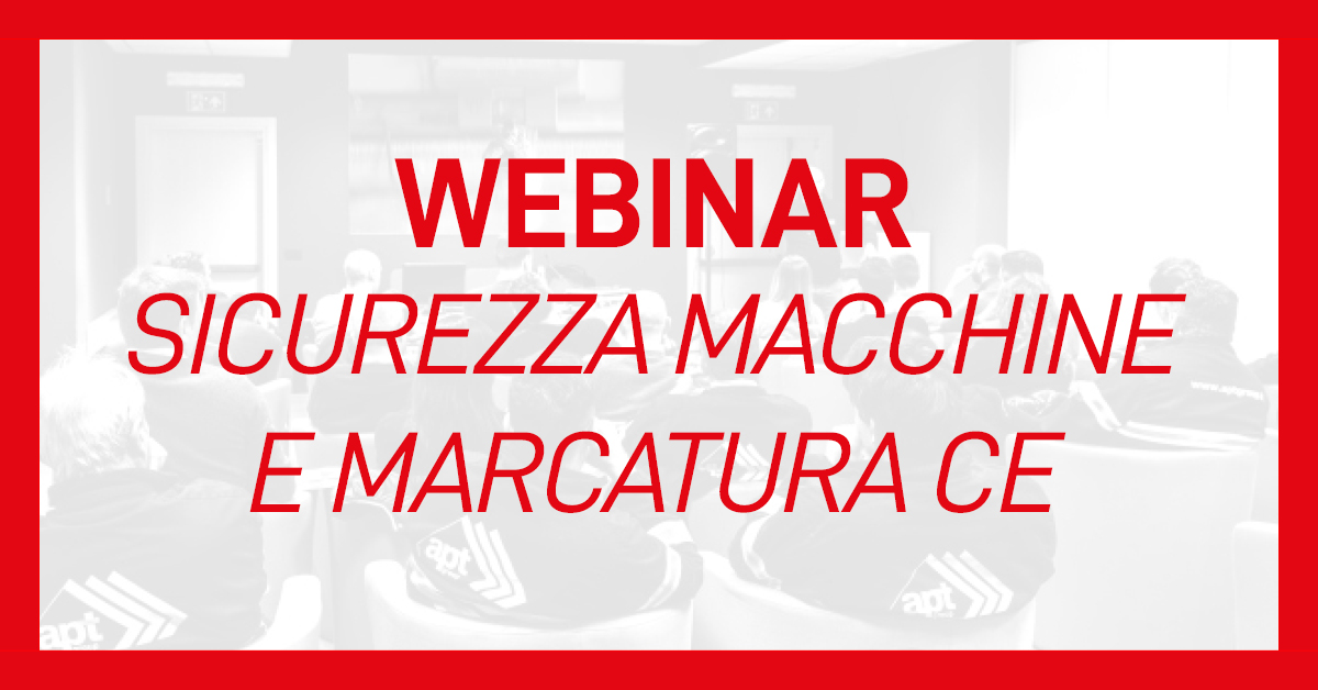 evento-webinar-sicurezza-macchine-apt-safety-group