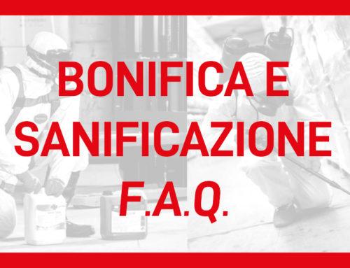 Bonifica & Sanificazione – F.A.Q.