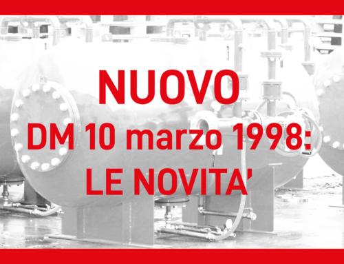 Prevenzione incendi: i nuovi Decreti in sostituzione del 10/3/1998