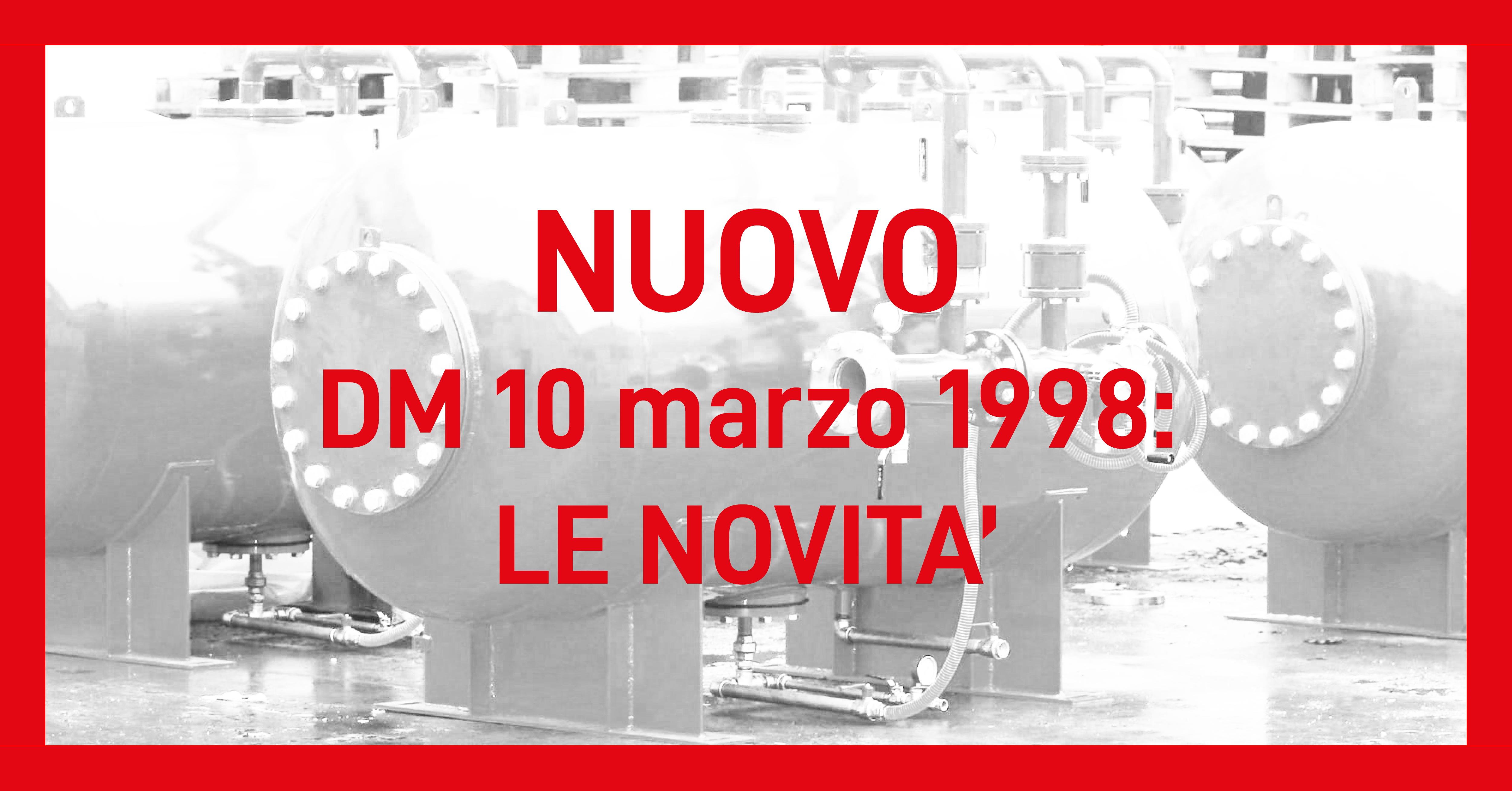 nuovo DM 10 marzo 1998